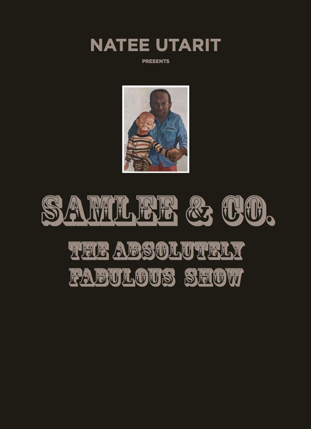 Natee Utarit presents Samlee & Co., The Absolutely Fabulous Show