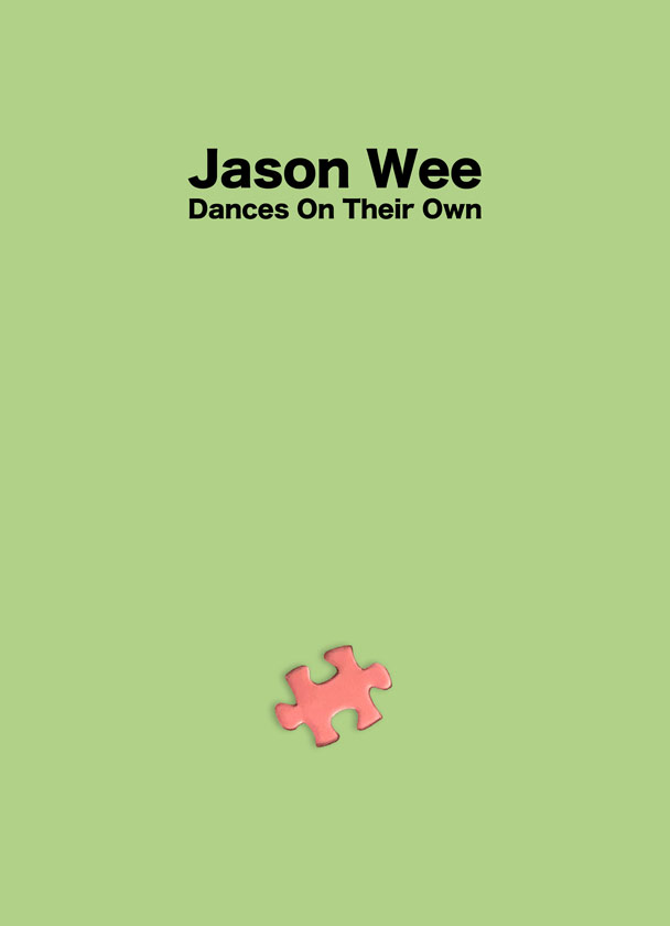 Jason Wee – Dances on Their Own