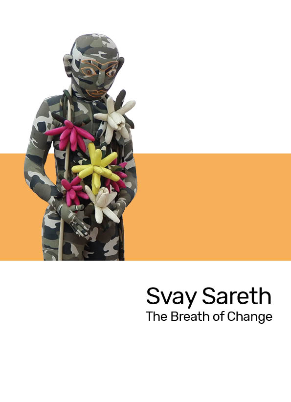 Svay Sareth – The Breath of Change