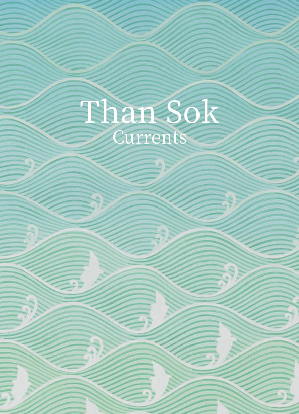 Than Sok – Currents