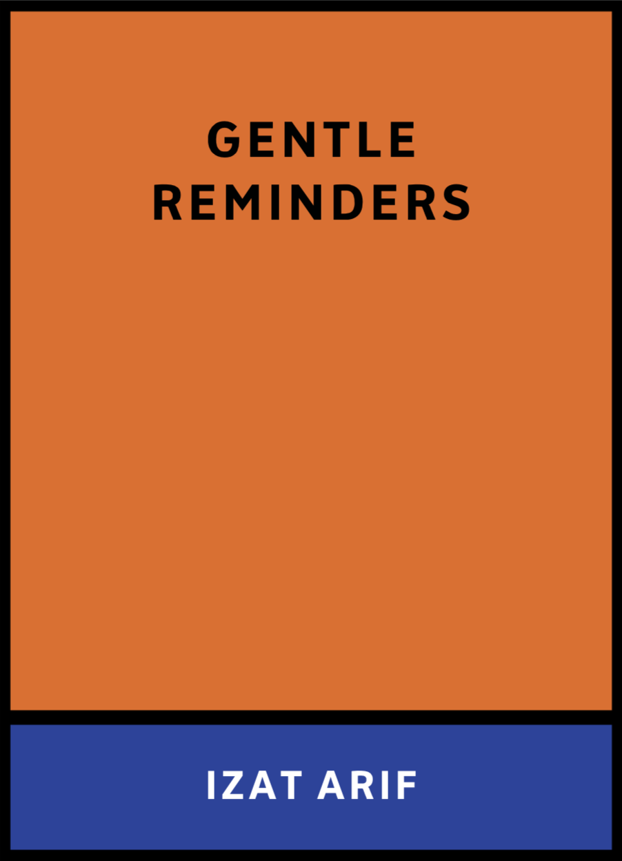 Izat Arif – Gentle Reminders