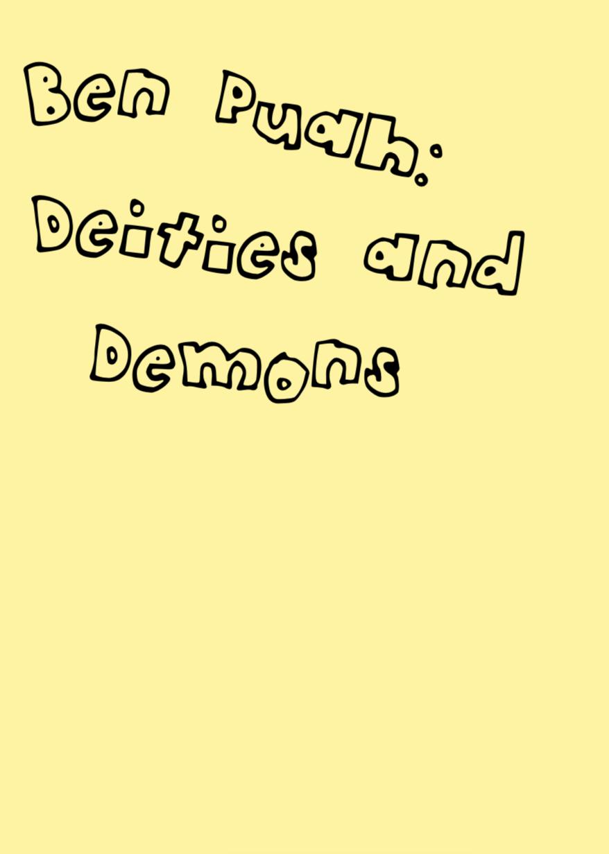 Ben Puah – Deities and Demons