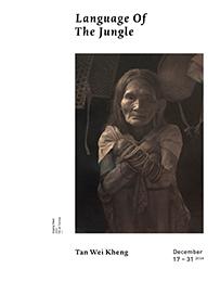 Tan Wei Kheng – Language of the Jungle