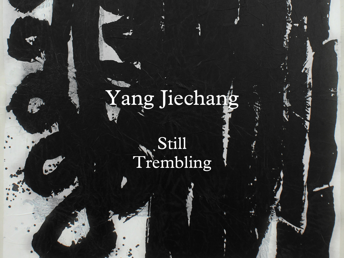 Yang Jiechang – Still Trembling