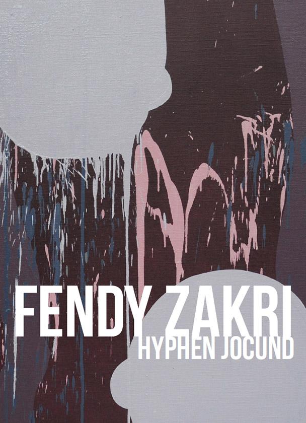 Fendy Zakri – Hyphen Jocund
