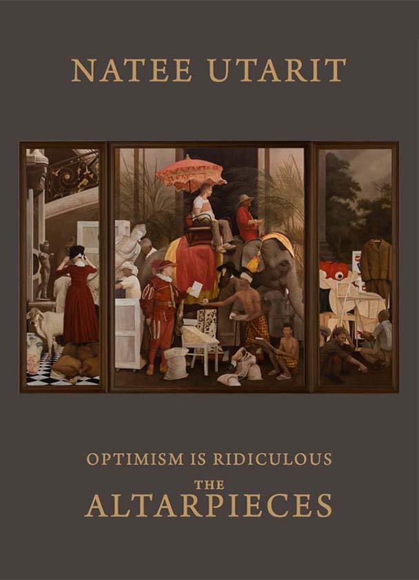 Natee Utarit – Optimism is Ridiculous: The Altarpieces