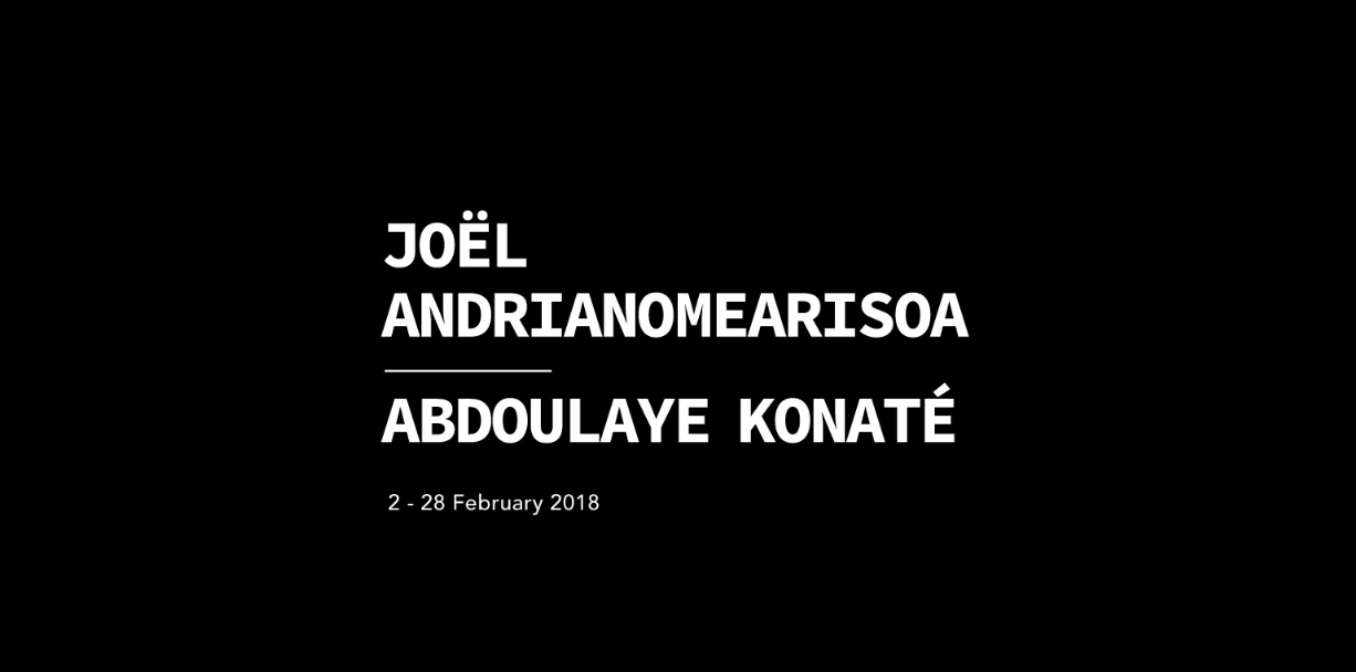 Joël Andrianomearisoa & Abdoulaye Konaté