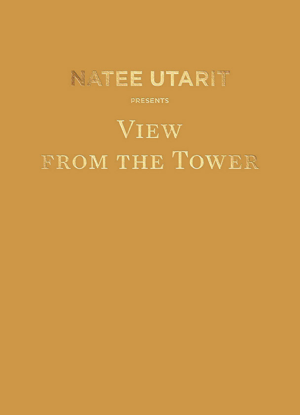 Natee Utarit – View from the Tower