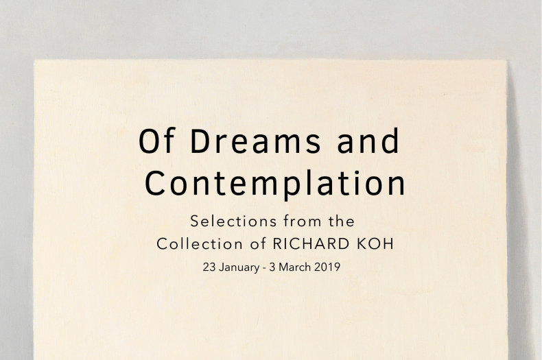 SAW – Of Dreams and Contemplation: Selections from the Collection of Richard Koh