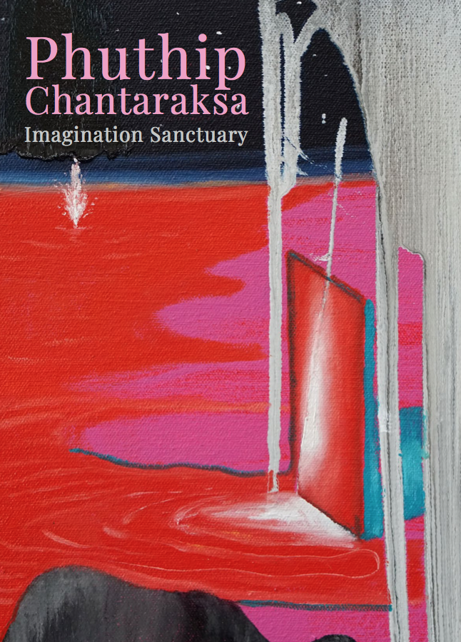 Phuthip Chantaraksa – Imagination Sanctuary