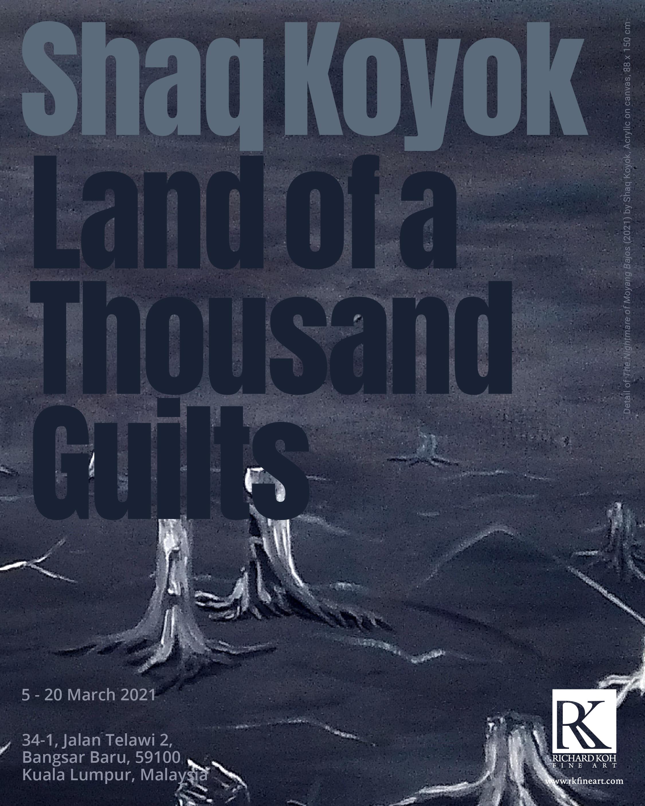 Shaq Koyok – Land of a Thousand Guilts