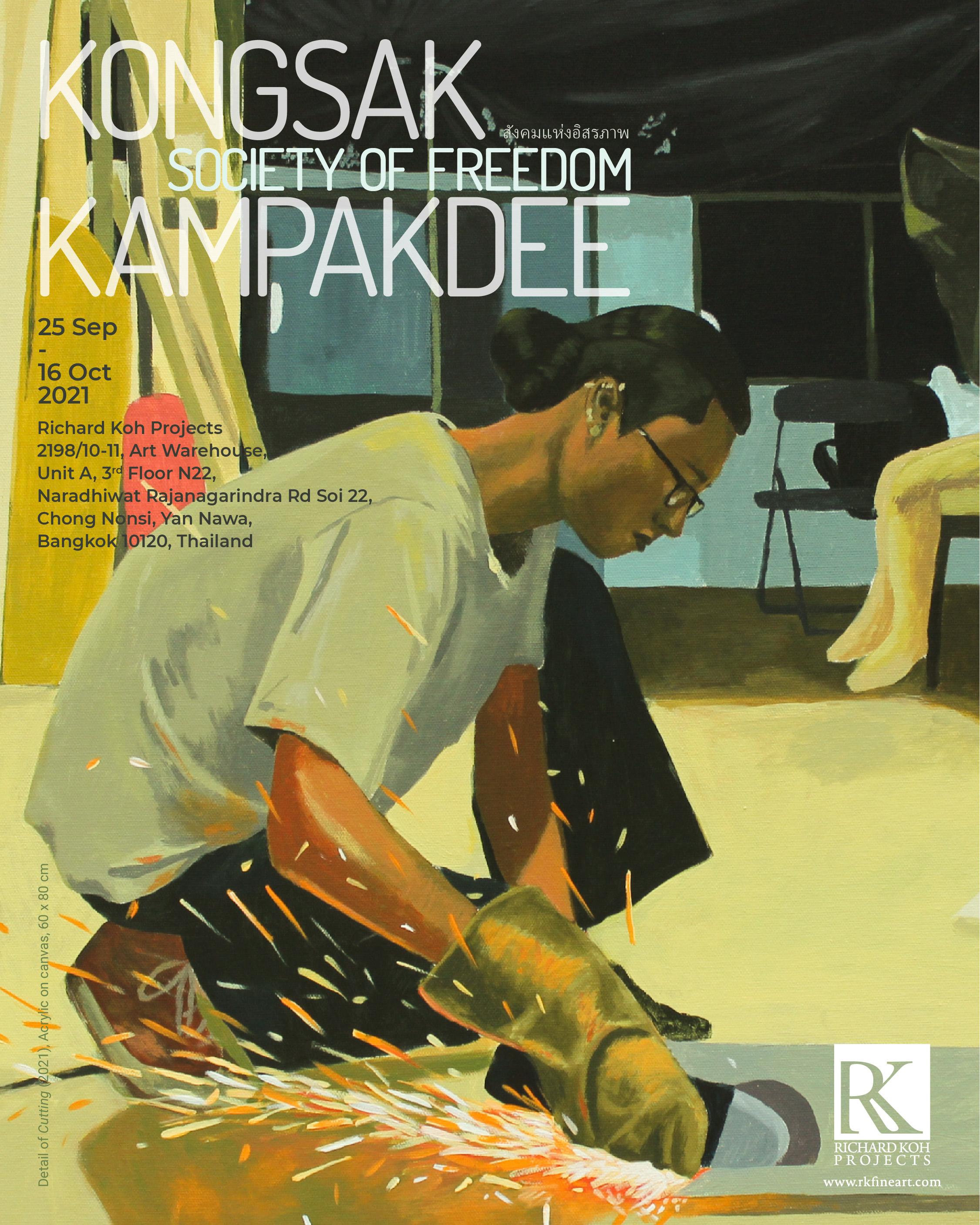 Kongsak Kampakdee – Society of Freedom